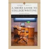 Short Guide to College Writing (Penguin Academics Series), A