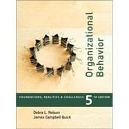 Organizational Behavior : Foundations, Reality and Challenges