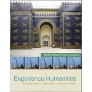Experience Humanities Volume 1 Beginnings Through the Renaissance