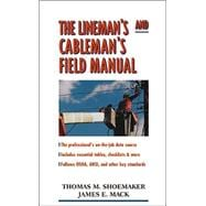 The Lineman�s and Cableman�s Field Manual