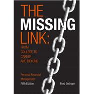 The Missing Link from College to Career and Beyond
