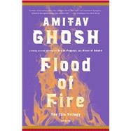 Flood of Fire A Novel 9781250094711R
