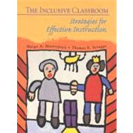 The Inclusive Classroom: Strategies for Effective Instruction