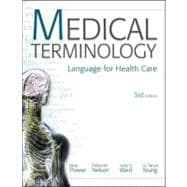 Medical Terminology : Language for Healthcare