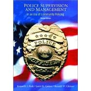Police Supervision and Management : In an Era of Community Policing