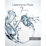 Listening to Music (with Introduction to Listening CD-ROM)