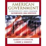 American Government: Continuity and Change  Alternate 2004 Edition w/LP.com 2.0