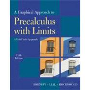 Graphical Approach to Precalculus with Limits A Unit Circle Approach,  A