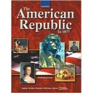 American Republic: To 1877