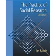The Practice of Social Research (with InfoTrac)