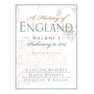 History of England Chapters 1-16, Vol. 1 : Prehistory to 1714 (Chapers 1-16)
