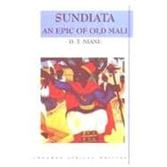 Sundiata An Epic of Old Mali , Longman African Writers Series