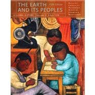 The Earth and Its Peoples A Global History, Volume II