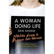 A Woman Doing Life Notes from a Prison for Women