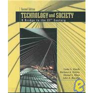 Technology and Society : A Bridge to the 21st Century