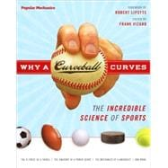 Why a Curveball Curves The Incredible Science of Sports