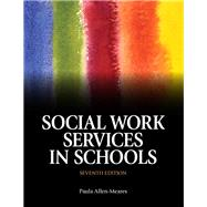 Social Work Services in Schools with Pearson eText -- Access Card Package