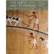 The Earth and Its Peoples A Global History, Volume A