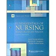 Study Guide to Accompany Craven and Hirnle's Fundamentals of Nursing: Human Health and Function, Fifth Edition