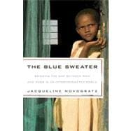The Blue Sweater Bridging the Gap between Rich and Poor in an Interconnected World