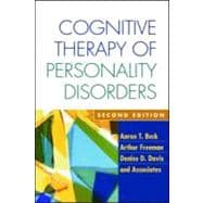 Cognitive Therapy of Personality Disorders, Second Edition