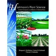 Hartmann's Plant Science : Growth, Development, and Utilization of Cultivated Plants