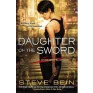 Daughter of the Sword : A Novel of the Fated Blades