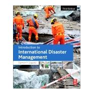 Introduction to International Disaster Management 9780128014776R