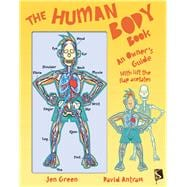The Human Body Book An Owner's Guide