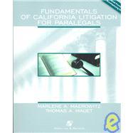 Fundamentals of Litigation for Paralegals : California