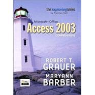 Exploring Microsoft Office Access 2007,  Comprehensive