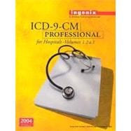 ICD-9-CM Professional for Hospitals Volumes 1, 2 & 3, 2004 (Full size version)