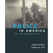 The Police In America: An Introduction, with