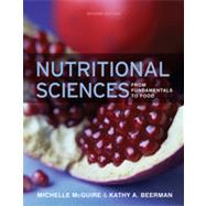 Nutritional Sciences: From Fundamentals to Food w/ Table of Food Composition Booklet, 2nd Edition