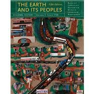 The Earth and Its Peoples A Global History, Volume C