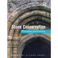 Stone Conservation: Principles and Practice 9781873394786R