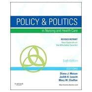 Policy and Politics in Nursing and Healthcare - Revised Reprint, 6th Edition