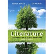 Literature: An Introduction to Reading and Writing, Compact Edition, 6/e