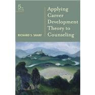 Student Manual for Sharf's Applying Career Development Theory to Counseling, 5th