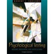 Psychological Testing: History, Principles, and Applications