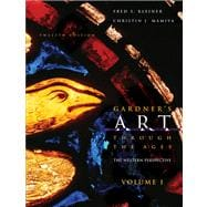 Gardner's Art through the Ages The Western Perspective, Volume I (with ArtStudy CD-ROM 2.1, Western)