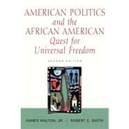 American Politics and the African-American Quest for Universal Freedom
