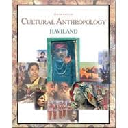 Cultural Anthropology (with InfoTrac)