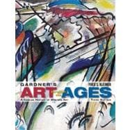 Gardner's Art Through the Ages : A Concise History of Western Art (with Arts CourseMate with EBook Printed Access Card)