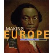 Making Europe People, Politics, and Culture
