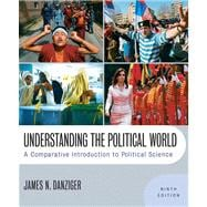 Understanding the Political World: A Comparative Introduction to Political Science Value Package (includes MyPoliSciKit Student Access  for International Relations and Comparative Politics)