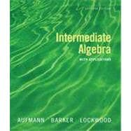 Intermediate Algebra with Applications, 7th Edition