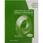 Student Solutions Manual for Larson/Edwards' Calculus of a Single Variable: Early Transcendental Functions, 6th