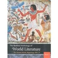 The Bedford Anthology of World Literature Books One, Two, and Three Pack A