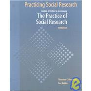 Practicing Social Research : Guided Activities